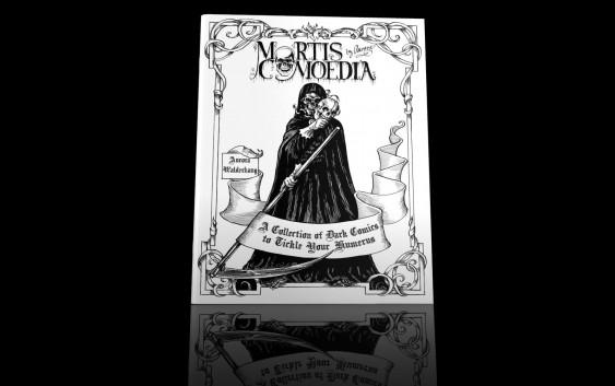 Mortis Comoedia by Aurora Walderhaug – A Collection of Dark Comics to Tickle Your Humerus