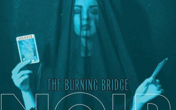 NOIR – The Burning Bridge (EP Review)