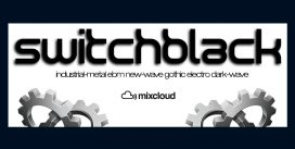 switchbLack – weekly mixcloud-podcast