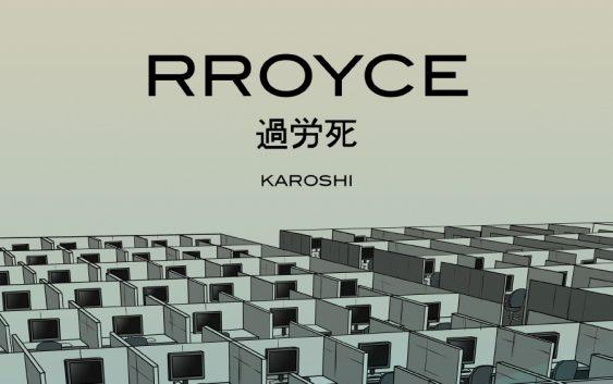 """RROYCE – """"Karoshi"""" album review"""