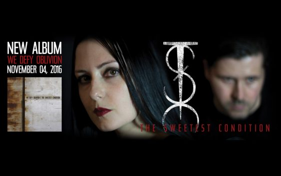 """The Sweetest Condition Announces Release Date for New Album """"We Defy Oblivion"""""""