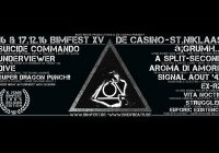 BIMFEST XV De Casino – St-Niklaas – Belgium, 15 YEARS OF BIMFEST, 16 + 17.12. 2016