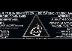 BIMFEST XV De Casino – St-Niklaas – Belgium, 15 YEARS OF BIMFEST, 16 + 17.12. 2016