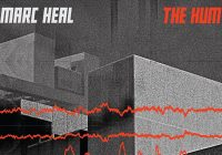 "Marc Heal – ""The Hum"" album review"