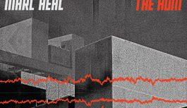 "Marc Heal – ""The Hum"" album review"