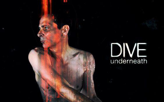"""Dive – """"Underneath"""" album review"""