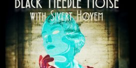 "Black Needle Noise released ""Breathless Speechless"" with Sivert Høyem"