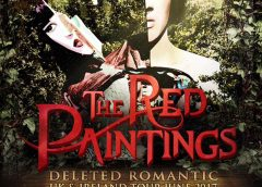 THE RED PAINTINGS 'DELETED ROMANTIC' Tour 2017 preview