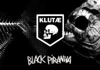 "KLUTÆ releases the new ""Black Piranha"" album and ""The Wire & The Cuffs"" video"
