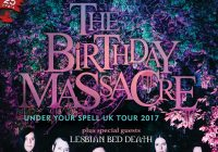 THE BIRTHDAY MASSACRE – UNDER YOUR SPELL UK TOUR 2017