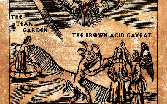 "The Tear Garden – ""The Brown Acid Caveat"" album review"