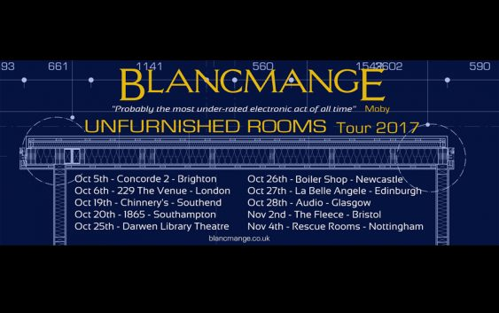 "BLANCMANGE ""Unfurnished Rooms"" Tour 2017"