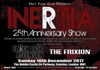 INERTIA: 25TH ANNIVERSARY SHOW IN LONDON 10.12.17 + video for single from new album out now