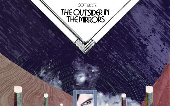 "Soft Riot ""The Outsider In The Mirrors"" – album review"