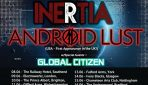 INERTIA & ANDROID LUST (USA) Double Headliner UK Tour with Special Guests GLOBAL CITIZEN