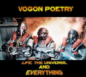 Vogon-Poetry---Life,-the-Universe-and-Everything