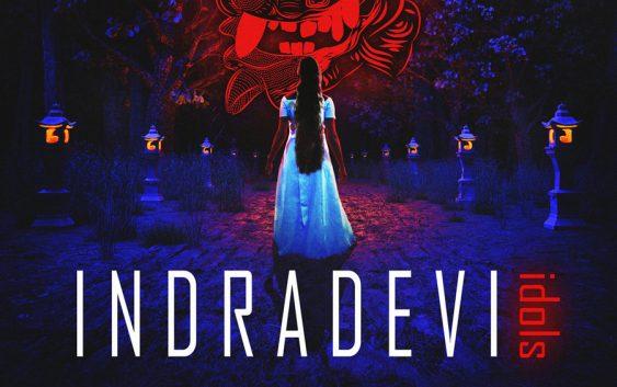 """Indradevi – """"Idols"""" album review"""