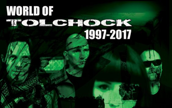 "Tolchock ""World Of Tolchock 1997-2017″ – album review"