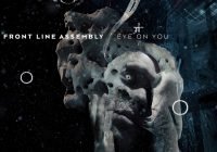 "Get a taste of the upcoming Front Line Assembly album with their new single ""Eye On You"""