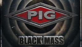 "PIG ""Black Mass"" – EP review"