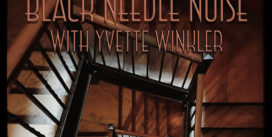 """Black Needle Noise premiere new song """"Gone"""" and accompanying video"""