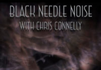 "Black Needle Noise premieres new song ""I'll Give You Shape"" with Chris Connelly"