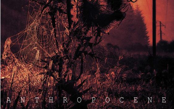 """Machinista """" Anthropocene"""" – album review"""