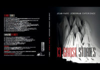 "Jean-Marc Lederman Experience ""13 Ghost Stories"" – album review"