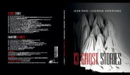 "Jean-Marc Lederman Experience ""13 Ghost Stories"" – album review"