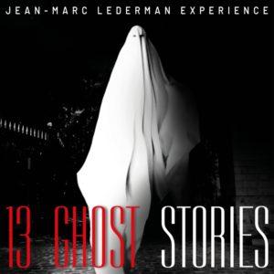 jean-marc.lederman.experience-13.ghost.stories-mind300-main