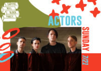 ACTORS Live at Capitol Hill Block Party + Canada/European Tour Dates