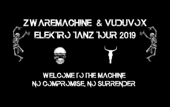 Zwaremachine & Vuduvox Elektro Tanz Tour 2019