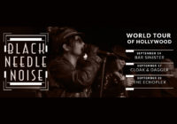 """Black Needle Noise announce """"World Tour of Hollywood"""" show dates and new album"""