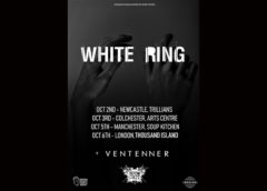 Ventenner announces UK dates with White Ring