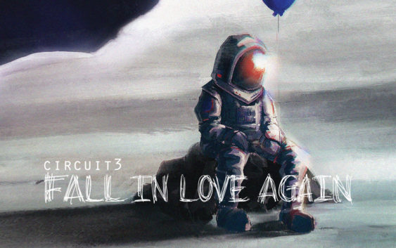 """CIRCUIT3 releases new single """"Fall In Love Again"""""""