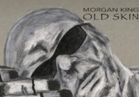 "Morgan King ""Old Skin"" – album review"