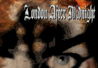 "London After Midnight re-release ""Selected Scenes from the End of the World"""