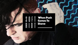 """New Soft Riot video for the track """"By The Skin Of Your Teeth"""""""