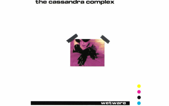 The Cassandra Complex release Wetware collection