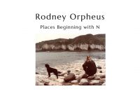 "Rodney Orpheus ""Places Beginning with N"" – album review"