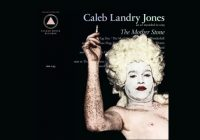 "Caleb Landry Jones ""The Mother Stone"" – album review"