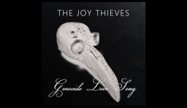 """The Joy Thieves """"Genocide Love Song"""" – single review"""