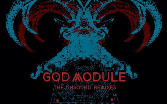 """God Module """"The Unsound Remixes"""" – album review"""
