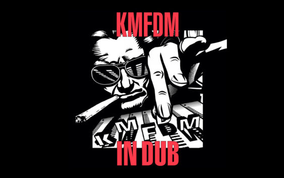 "KMFDM ""IN DUB"" – album review"