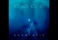 "CODE ""Ghost Ship"" – album review"