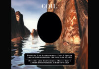 Coil: The Golden Hair With A Voice Of Silver- A Guide For Beginners (Album Review)