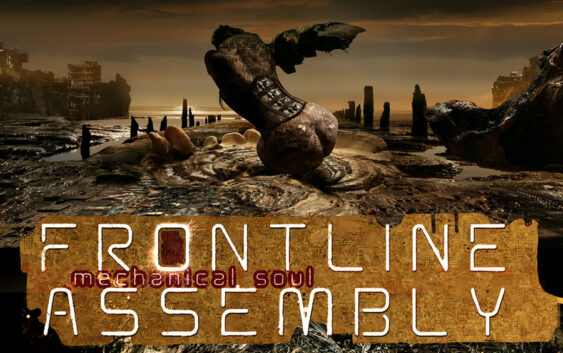 "Front Line Assembly ""Mechanical Soul"" – album review"